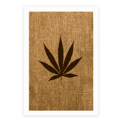 Weed Burlap Poster