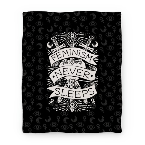 Feminism Never Sleeps Blanket