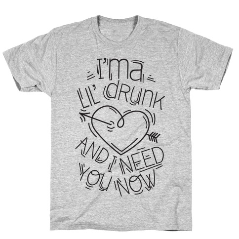 Lil Drunk (tank) T-Shirt