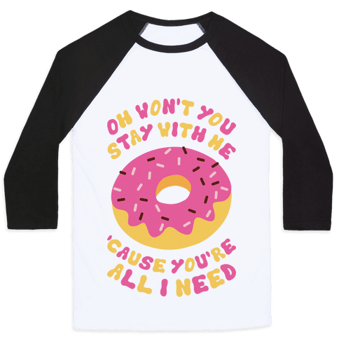 Won't You Stay With Me Donut
