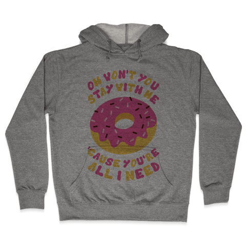 Won't You Stay With Me Donut Hooded Sweatshirt
