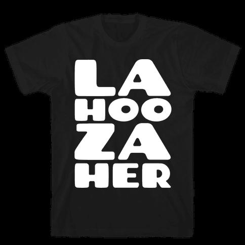 LA-HOO-ZA-HER Mens T-Shirt