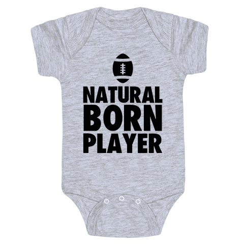 Natural Born Player (football) Baby Onesy
