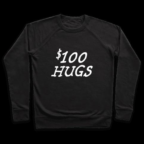 $100 Hugs Pullover