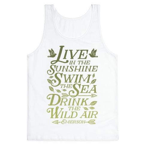 Drink The Wild Air (Ralph Waldo Emerson) Tank Top