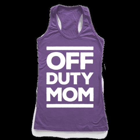 Off Duty Mom Racerback Tank Top