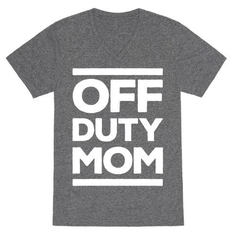 Off Duty Mom V-Neck Tee Shirt