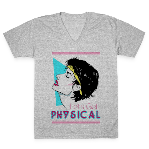 Let's Get Physical V-Neck Tee Shirt