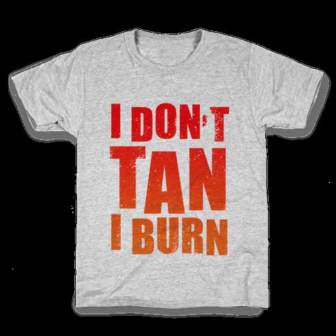 I Don't Tan (Tank) Kids T-Shirt