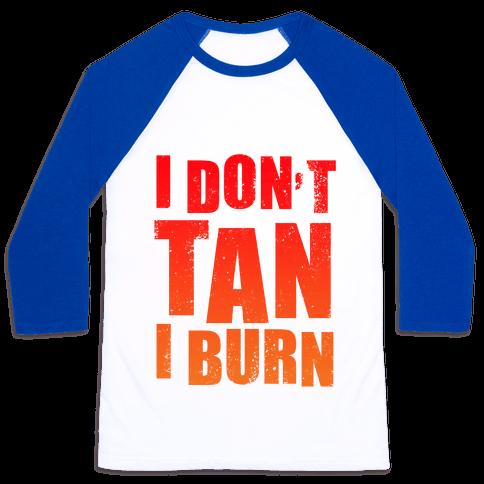 I Don't Tan (Tank) Baseball Tee
