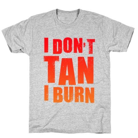 I Don't Tan (Tank) T-Shirt