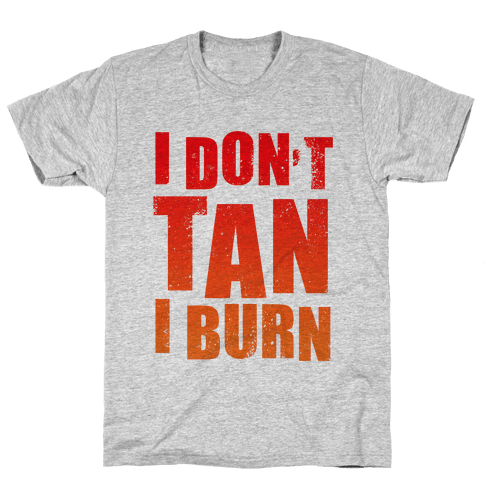 I Don't Tan (Tank) Mens T-Shirt