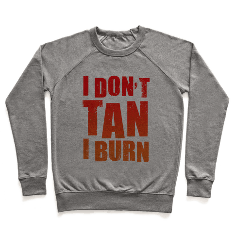 I Don't Tan (Tank) Pullover