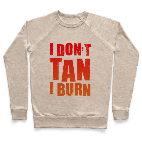 I Don't Tan (Tank) Pullover