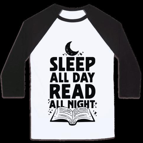 Sleep All Day Read All Night Baseball Tee