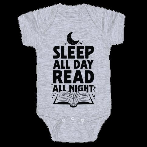 Sleep All Day Read All Night Baby Onesy