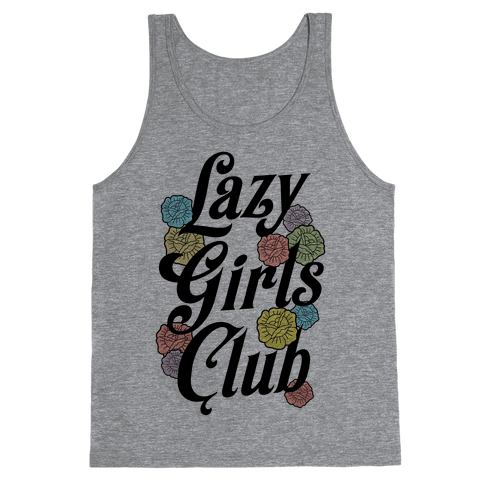 Lazy Girls Club Tank Top