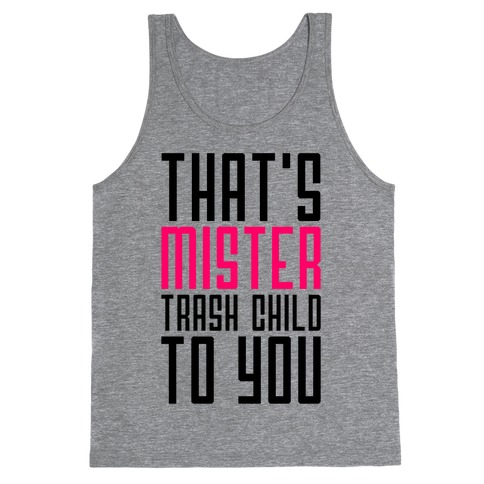 Mister Trash Child Tank Top