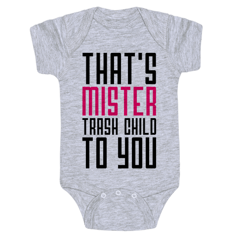 Mister Trash Child Baby Onesy