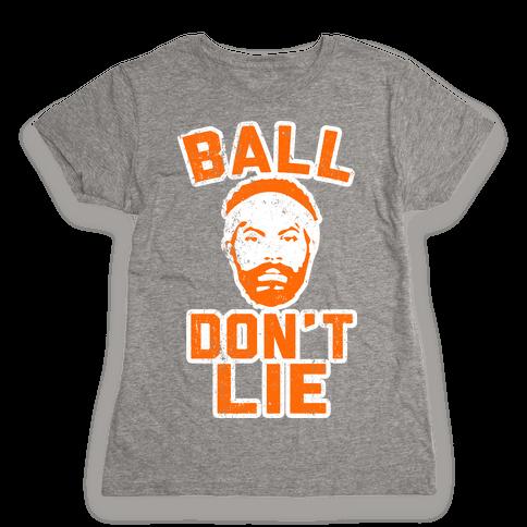 Ball Don't Lie (Vintage Shirt) Womens T-Shirt