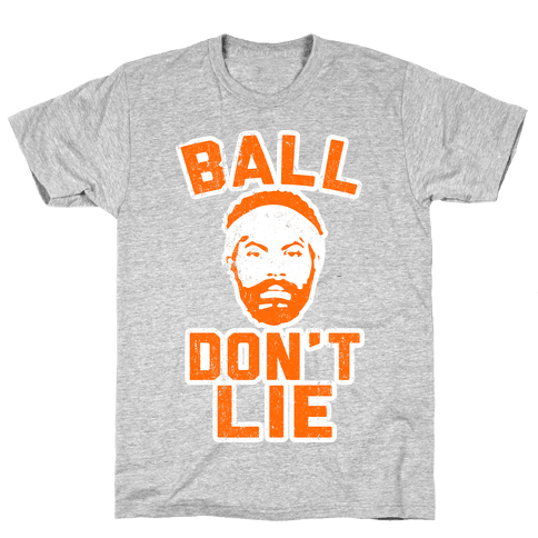 Ball Don't Lie (Vintage Shirt) Mens T-Shirt