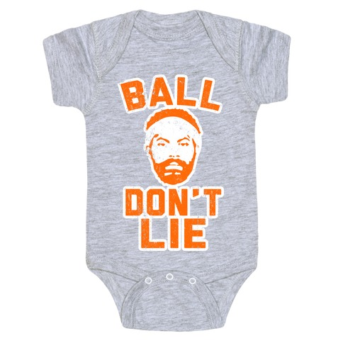 Ball Don't Lie (Vintage Shirt) Baby Onesy