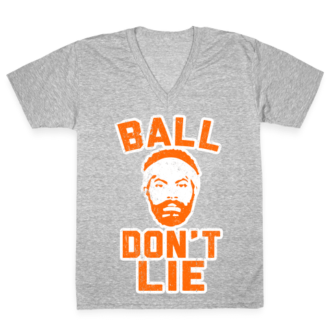 Ball Don't Lie (Vintage Shirt) V-Neck Tee Shirt