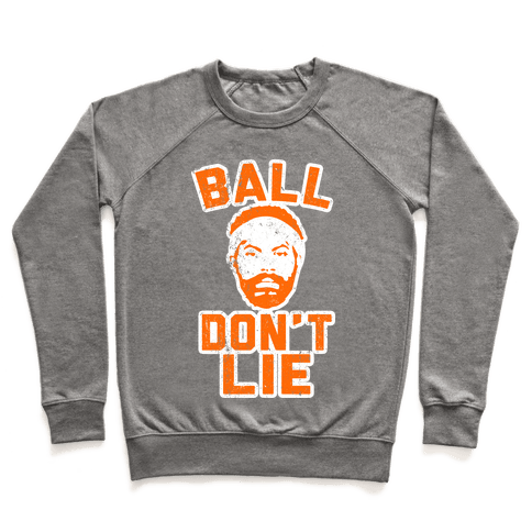 Ball Don't Lie (Vintage Shirt) Pullover