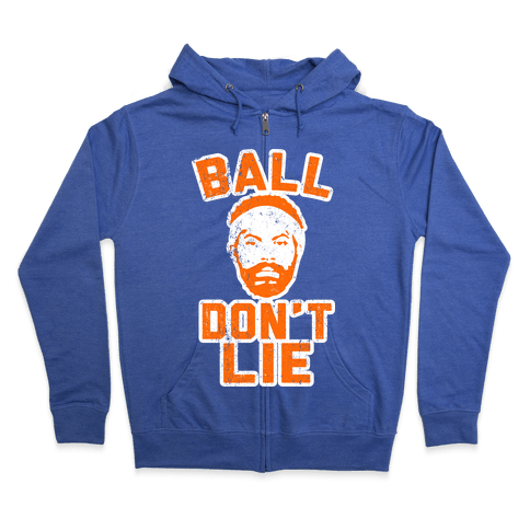 Ball Don't Lie (Vintage Shirt) Zip Hoodie