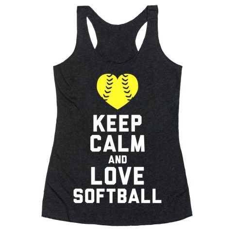 Keep Calm and Love Softball (Tank) Racerback Tank Top