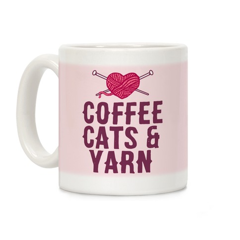 Coffee, Cats And Yarn Coffee Mug