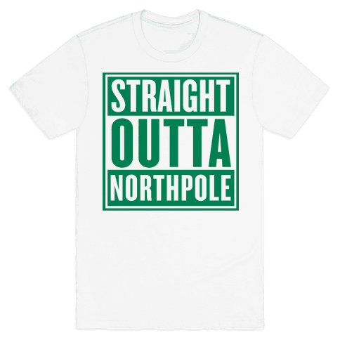 Straight Outta Northpole Mens T-Shirt