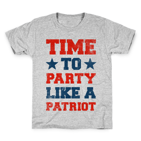 Time to Party Like A Patriot Kids T-Shirt