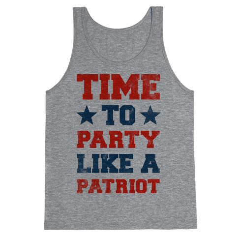 Time to Party Like A Patriot Tank Top