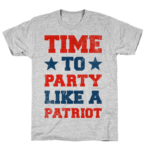 Time to Party Like A Patriot Mens T-Shirt
