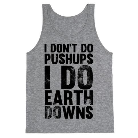 I Do Earthdowns Tank Top
