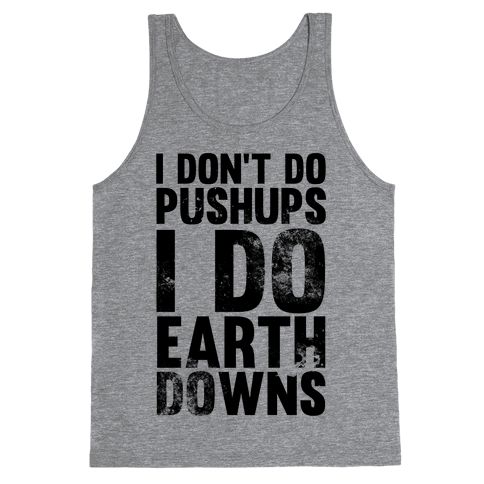 I Do Earthdowns Tank Top