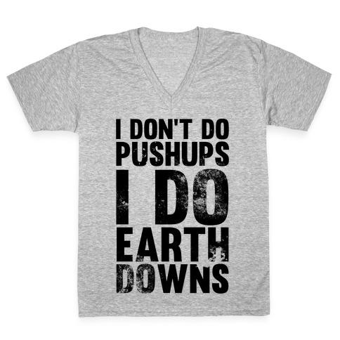 I Do Earthdowns V-Neck Tee Shirt