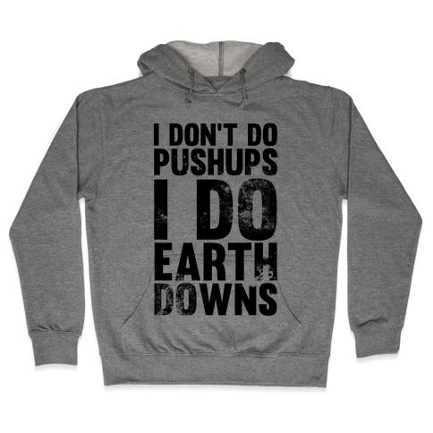 I Do Earthdowns Hooded Sweatshirt