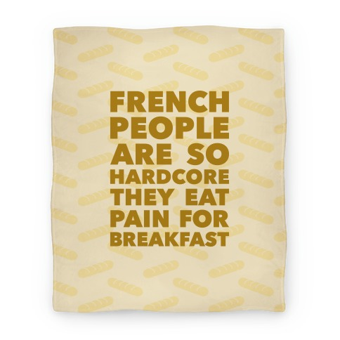 Pain For Breakfast Blanket