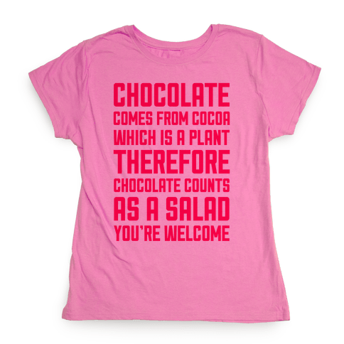 Chocolate Salad Womens T-Shirt