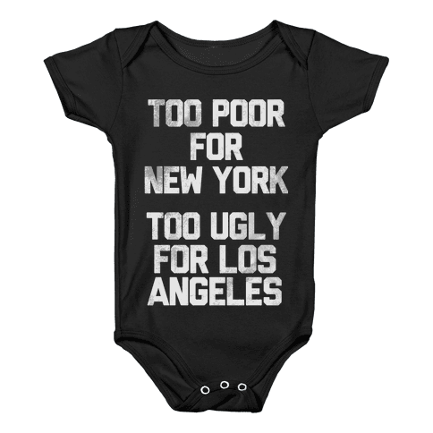 Too Poor For New York Baby Onesy
