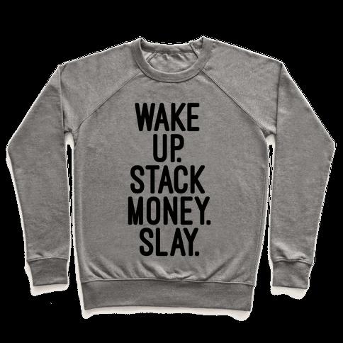 Wake Up Stack Money Slay