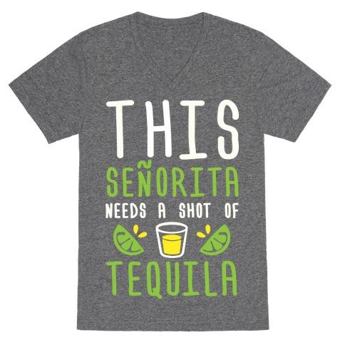 98d2e35fd7e This Senorita Needs A Shot Of Tequila V-Neck Tee | LookHUMAN
