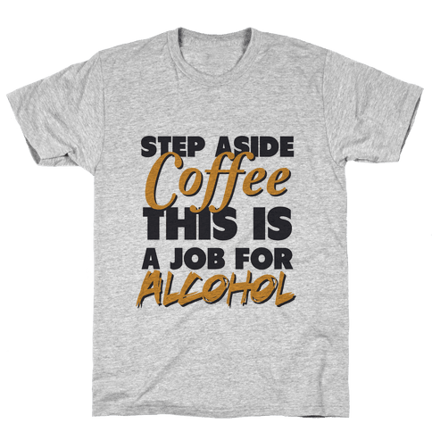 Step Aside Coffee (gold tank) Mens T-Shirt
