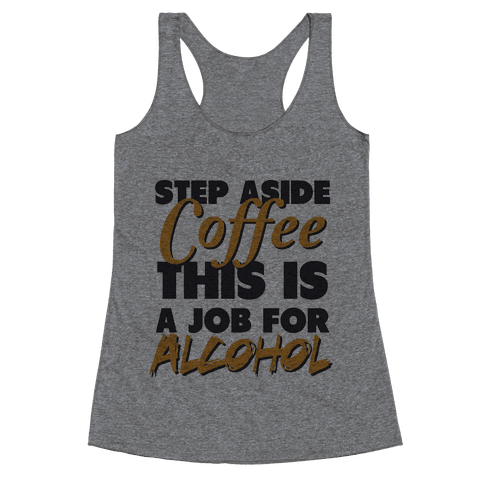 Step Aside Coffee (gold tank) Racerback Tank Top