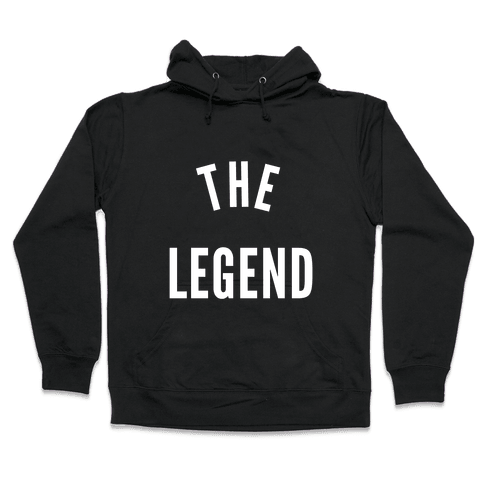 The Legend Hooded Sweatshirt