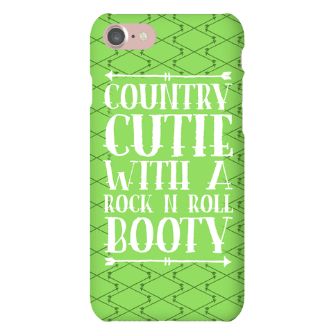 Country Cutie With A Rock 'N Roll Booty Phone Case