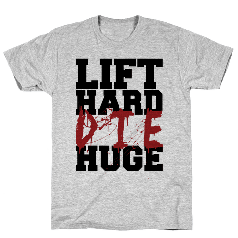 Lift Hard Mens T-Shirt