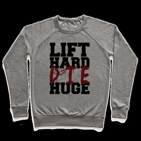 Lift Hard Pullover